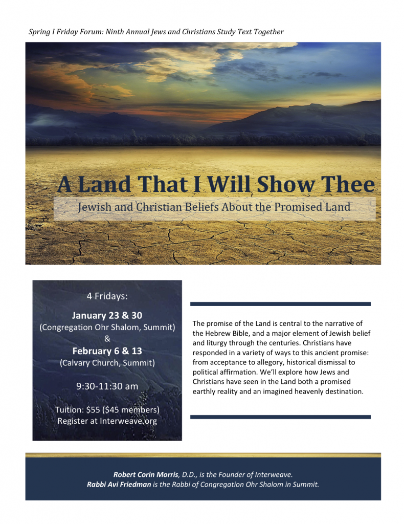 A Land That I Will Show Thee: Jewish and Christian Beliefs About the Promised Land @ Calvary Church and Congregation Ohr Shalom